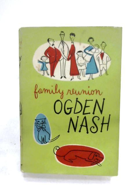 Family Reunion By Ogden Nash