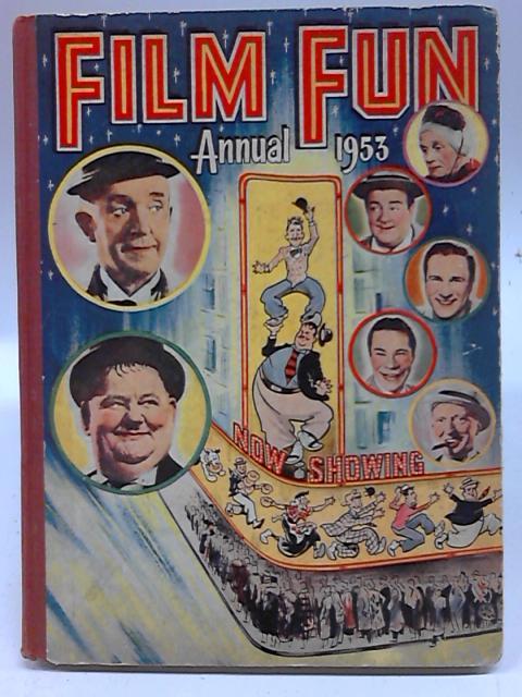 Film Fun Annual. 1953. By Anon
