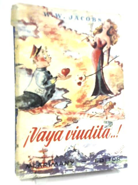 Â¡Vaya Viudita...! by W. W. Jacobs