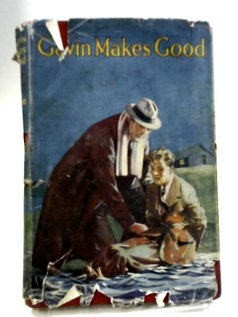 Gavin Makes Good By K M Macleod