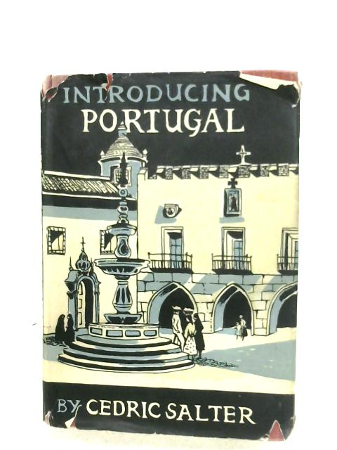 Introducing Portugal by Cedric Salter