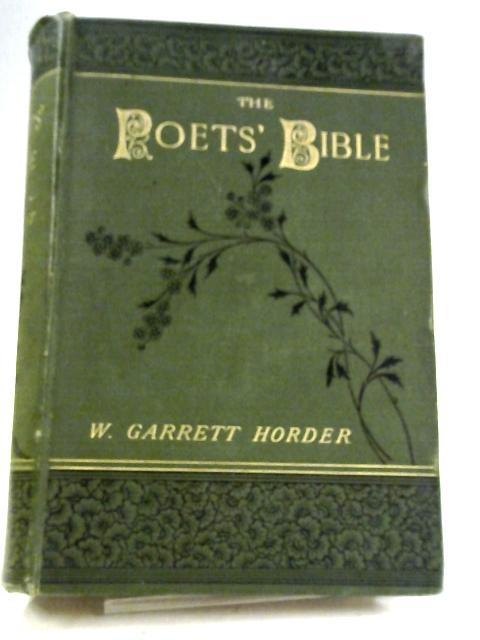 The Poets' Bible: Old Testament Section by W. Garrett Horder