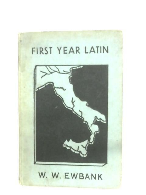 First Year Latin by William W. Ewbank