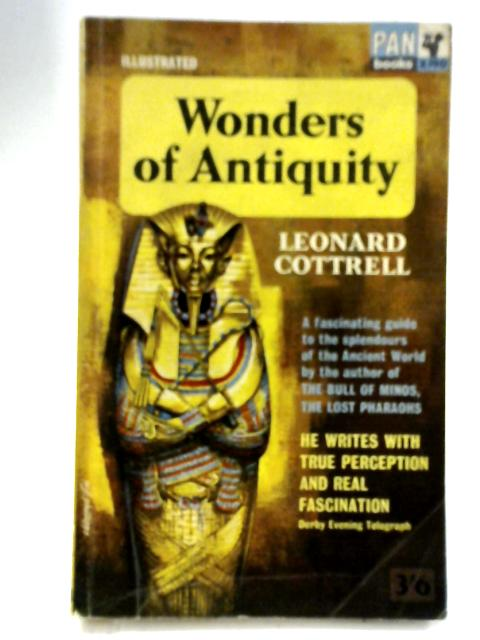 Wonders of Antiquity By Leonard Cottrell