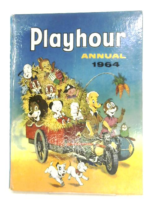 Playhour Annual 1964 By Anon