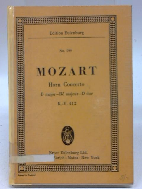 Horn Concerto D Major Re majeur D Dur By Wolfgang A Mozart