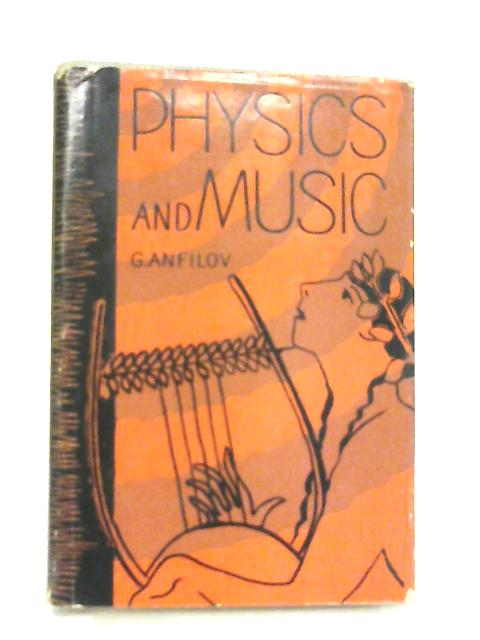 Physics and Music By Gleb Anfilov