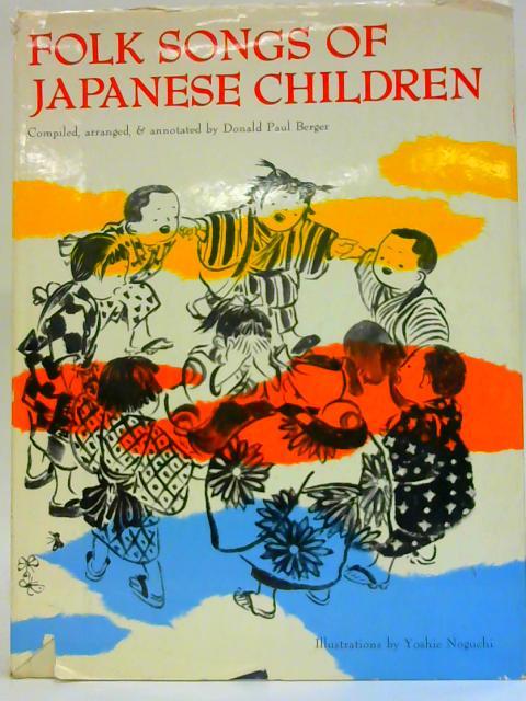 Folk Songs of Japanese Children By Donald Paul Berger