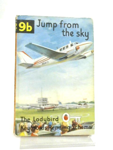 Jump from the Sky, The Ladybird Key Words Reading Scheme Book 9b by W. Murray