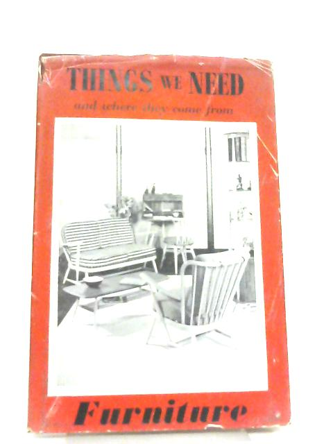 Things We Need, Furniture By Colin Clair