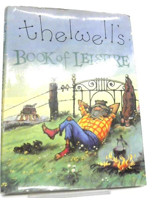Thelwell's Book of Leisure by Norman Thelwell