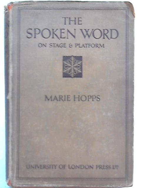 The Spoken Word By Marie Hopps