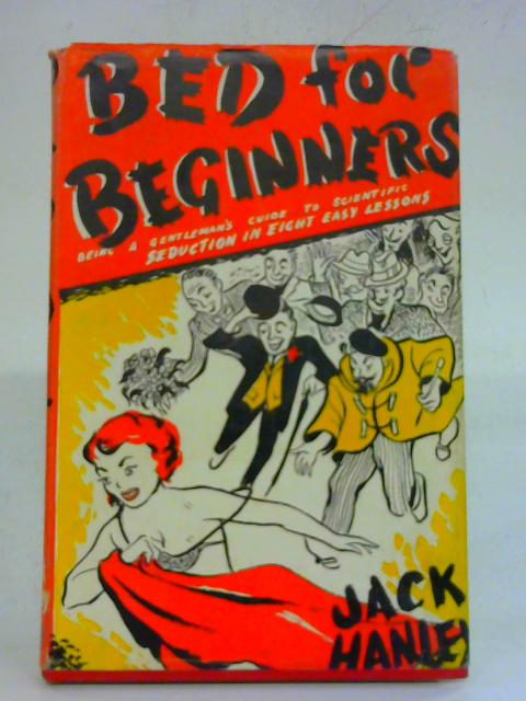 Bed For Beginners By Jack Hanley