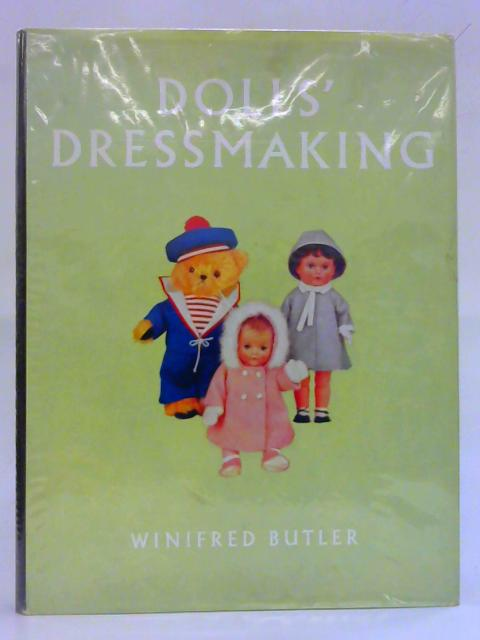Dolls' Dressmaking by Winifred Butler