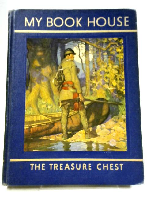 The Treasue Chest of My Book House, Book 9 By Olive Beaupre Miller (Ed.)