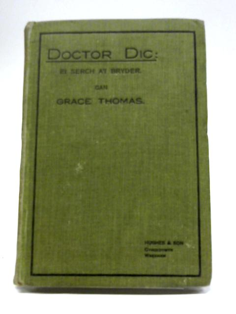 Doctor Dic By Grace Thomas