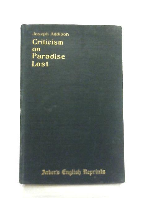 Criticism on Milton's Paradise Lost By Joseph Addison