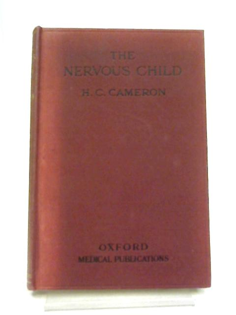 The Nervous Child By Hector Charles Cameron
