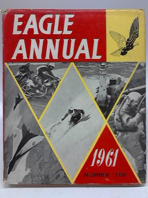Eagle Annual Number 10 1961 By Clifford Makins