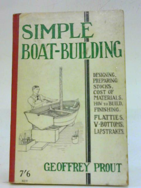 Simple Boat Building By Geoffrey Prout