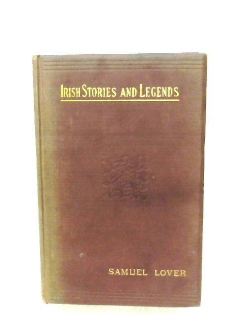Legends And Stories Of Ireland By Samuel Lover