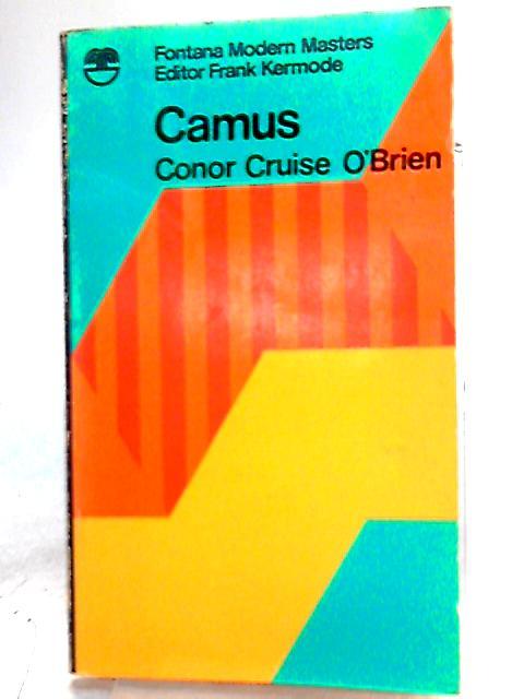 Camus By Conor Cruise O'Brien