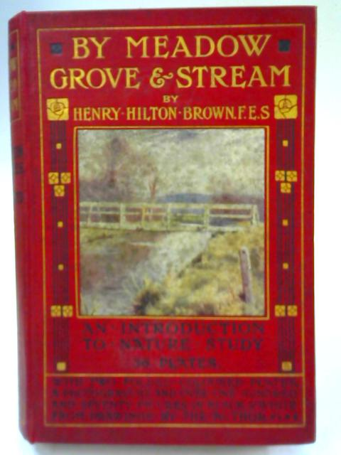 By Meadow Grove and Stream By Henry Hilton Brown