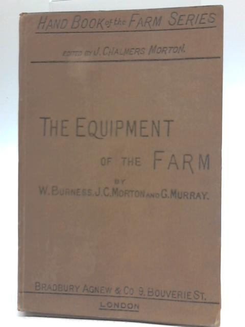 The Equipment of the Farm By Burness,et al