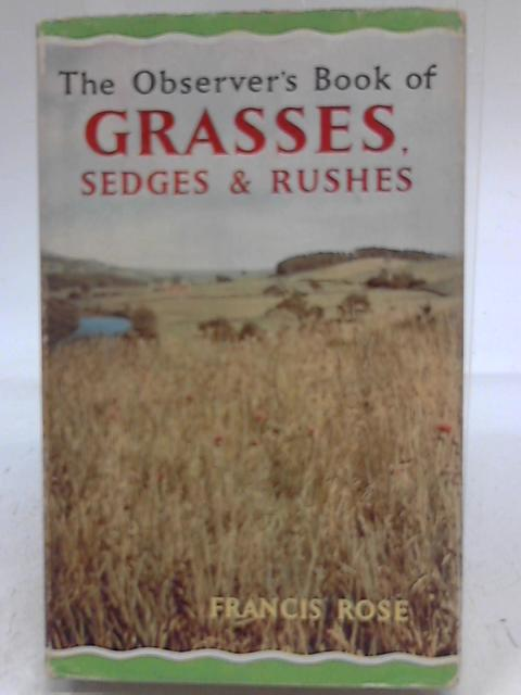 Observers Book of Grasses, Sedges & Rushes By Francis Rose