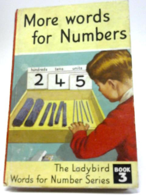 More Words for Numbers by J Mcnally and w Murray
