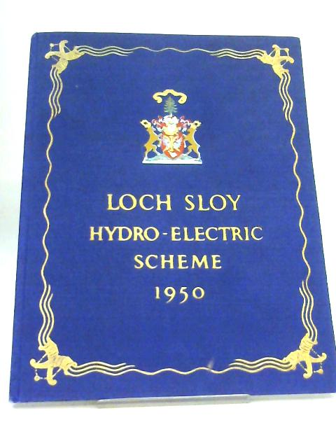 Loch Sloy Hydro-Electric Scheme 1950 By Anon