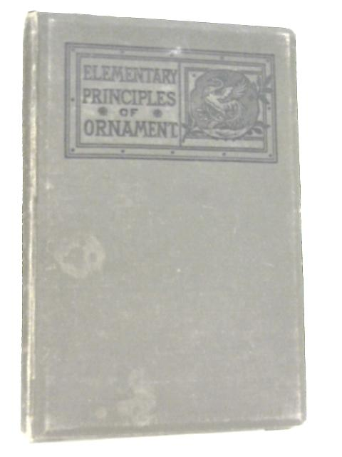 Elementary Principles of Ornament By James Ward
