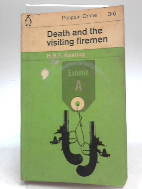 Death and The Visiting Fireman By H R F Keating