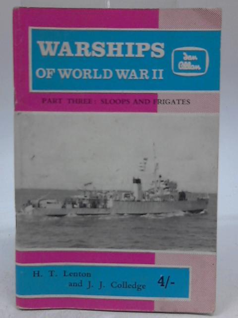 Warships Of World War II. Part 3 By H.T. Lenton & J.J. Colledge