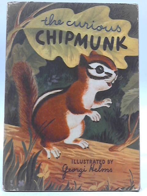 The Curious Chipmunk by Muriel Laskey