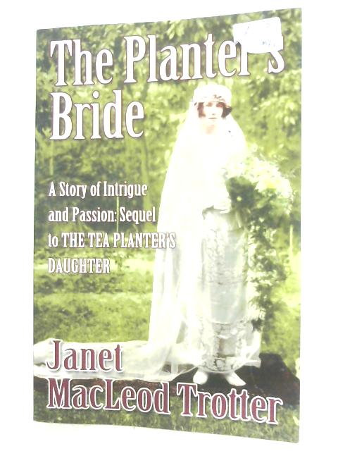 The Planter's Bride By Janet MacLeod Trotter