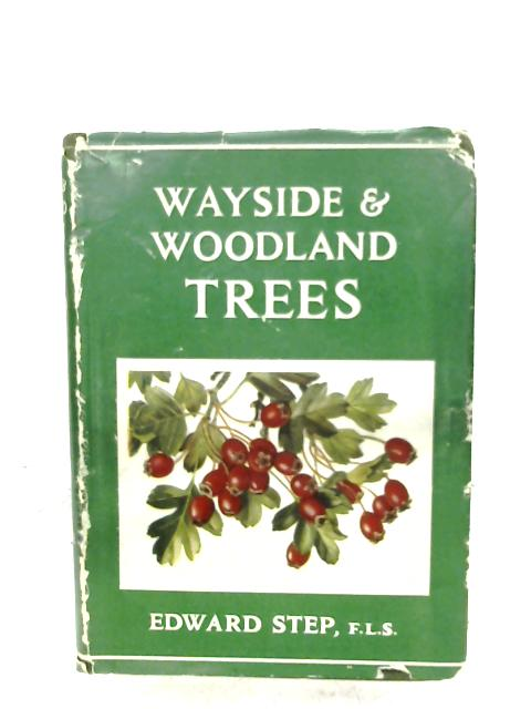 Wayside And Woodland Trees By Edward Step