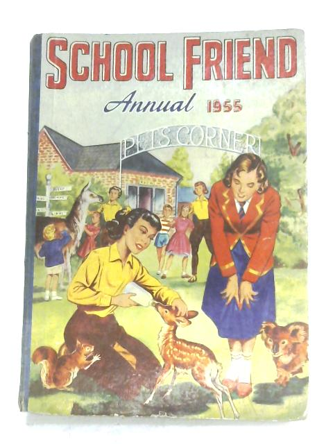 The School Friend Annual 1955 By Anon