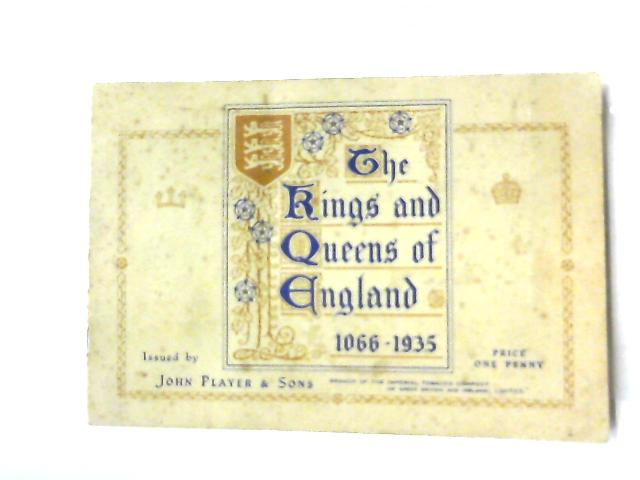 The Kings and Queens of England By Anon