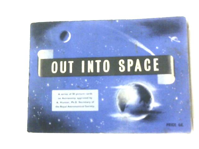 Out into Space By Anon