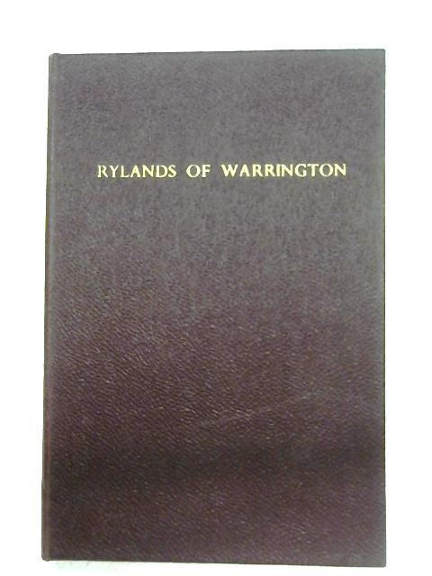 Rylands Of Warrington, 1805-1955: by Anon