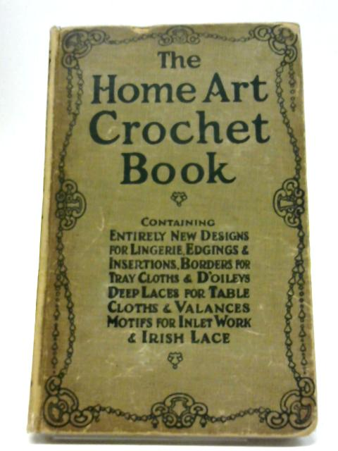 The Home Art Crochet Book By Flora Klickmann