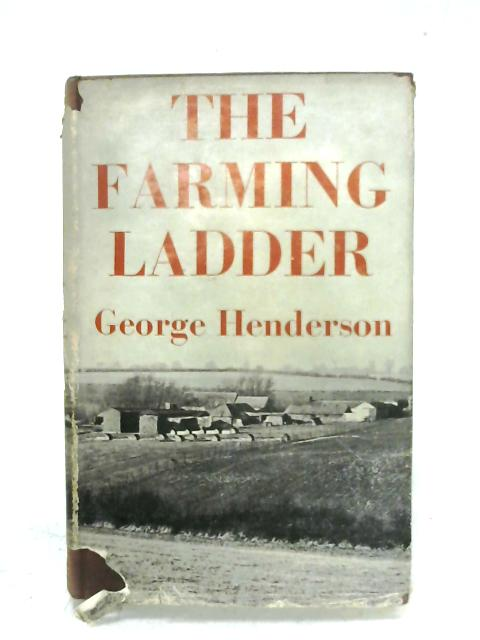 The Farming Ladder By G. Henderson