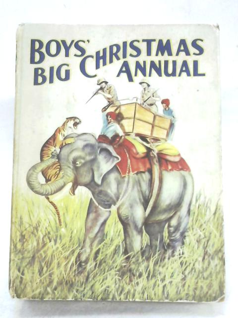 Boys' Big Christmas Annual By Anon