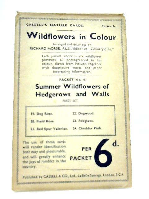 Wildflowers in Colour Packet No. 4 First Set (Cassell's Nature Cards Series A) By Richard Morse