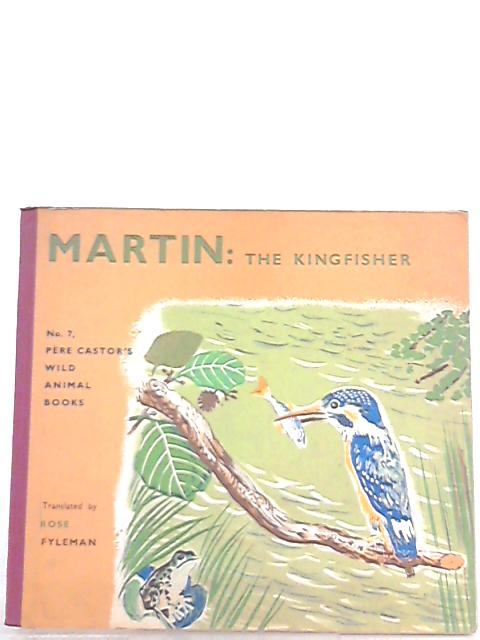 Martin the Kingfisher by Pere Castor