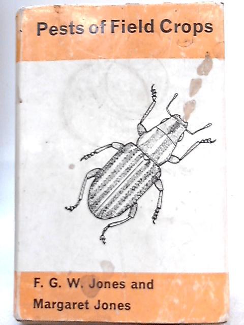 Pest of Field Crops By F. G. W. Jones