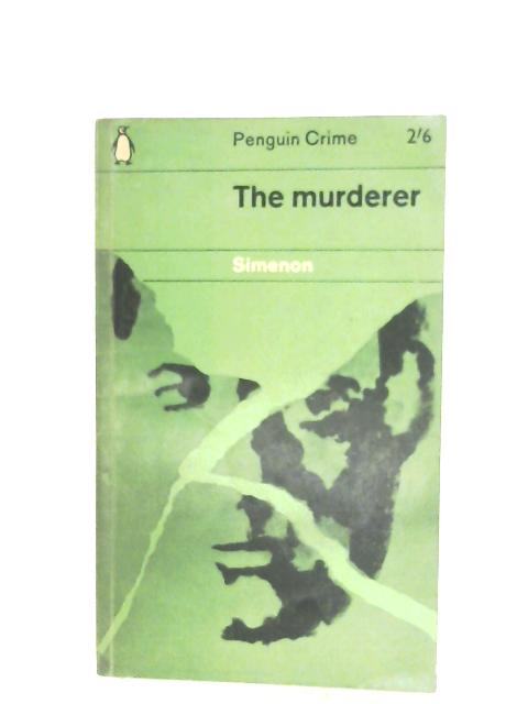 The Murderer by Georges Simenon