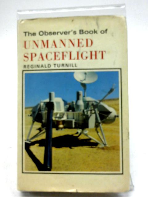 Observer's Book of Unmanned Spaceflight by Reginald Turnill