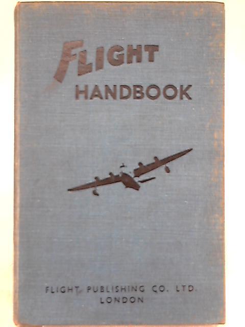 Flight handbook - a guide to aeronautics By W.O. Manning